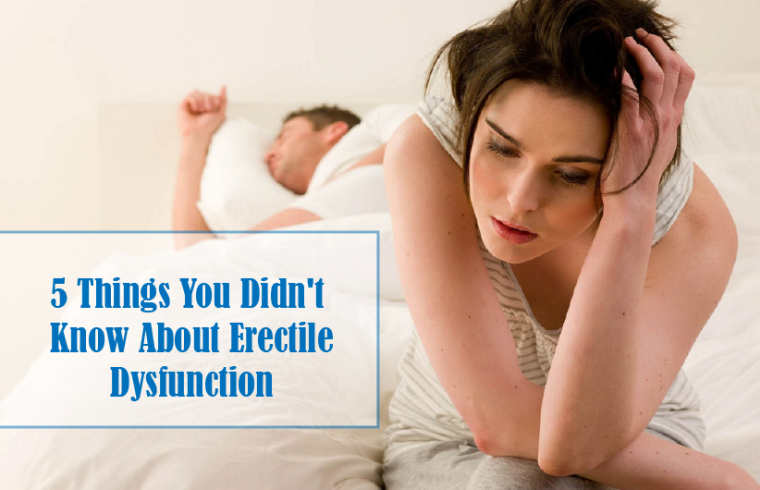 5 Things You Didn't Know Erectile Dysfunction
