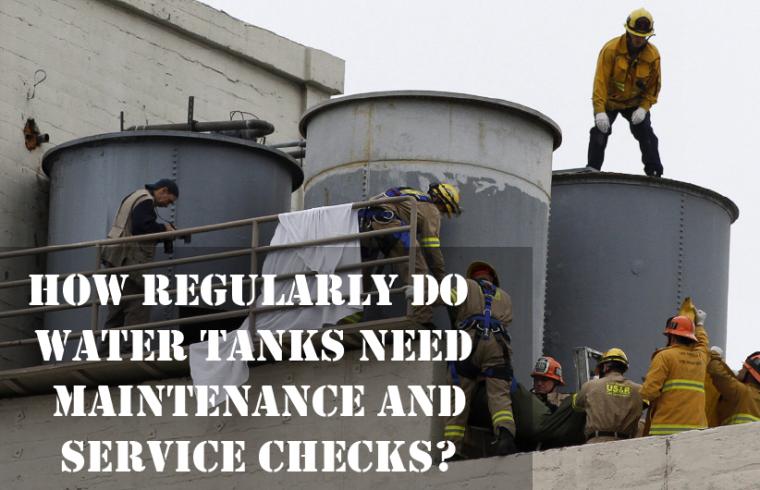 HOW REGULARLY DO WATER TANKS NEED MAINTENANCE AND SERVICE CHECKS-16