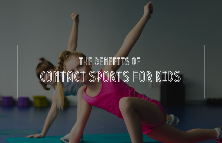 The benefits of contact sports for kids